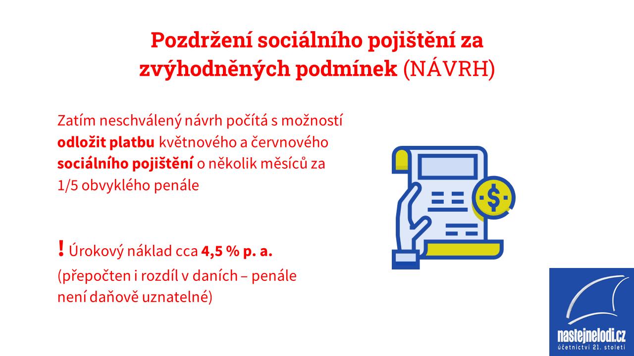 Pozdržení sociálního pojištění za zvýhodněných podmínek (NÁVRH)